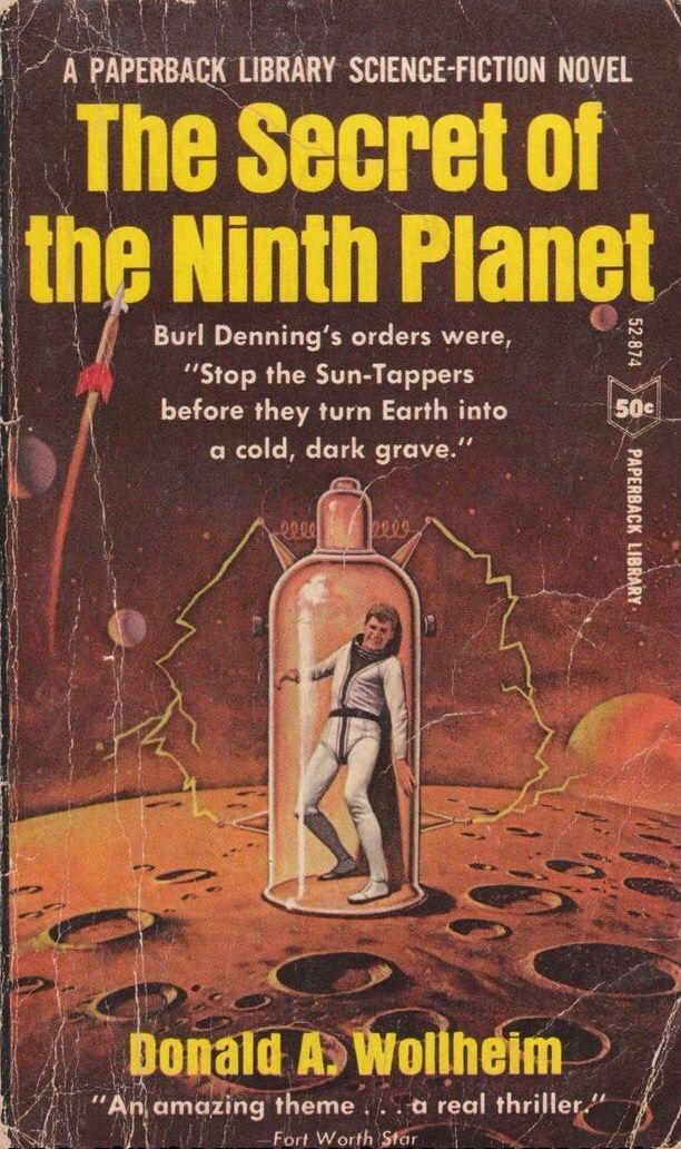 The Secret of the Ninth Donald A. Wollheim