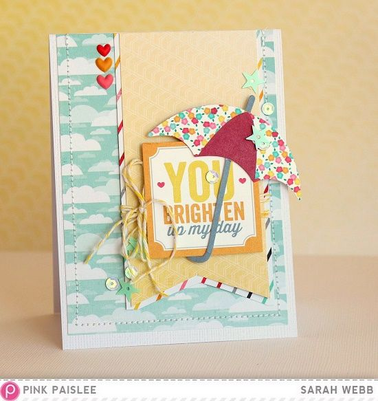 You brighten my day *Pink Paislee* - Scrapbook.com  Terrific bright colors in the new Hello Sunshine Collection from Pink Paislee!
