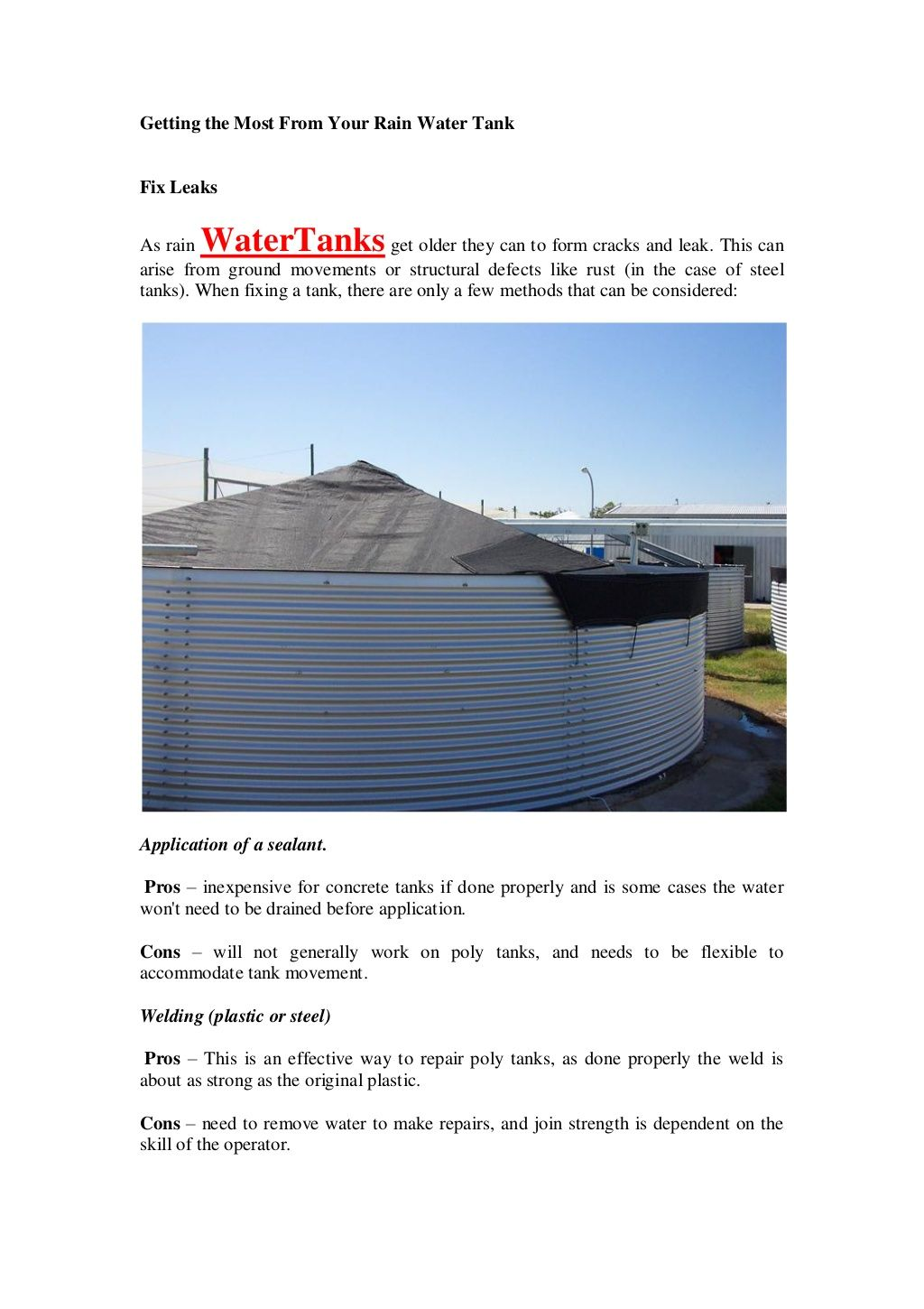 Need to remove water to make repairs, and join strength is dependent on the skill of the operator. For More Update Visit :- http://www.fabricsolutions.com.au
