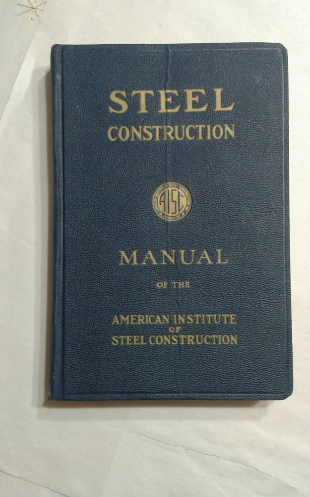 STEEL CONSTRUCTION MANUAL AISC 5th Ed 1961 28th printing GOOD