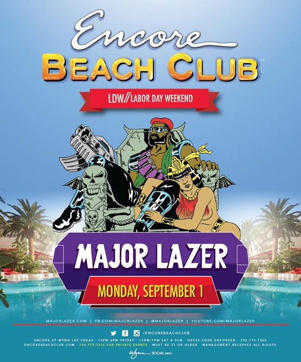 This Labor Day Weekend Encore Beach Club Inside At Wynn Las Vegas Welcome Major Lazer To Perform Live On Monday September 1st