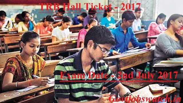 TRB Hall Ticket 2017 , PGA / PED Exam Date 10th exam