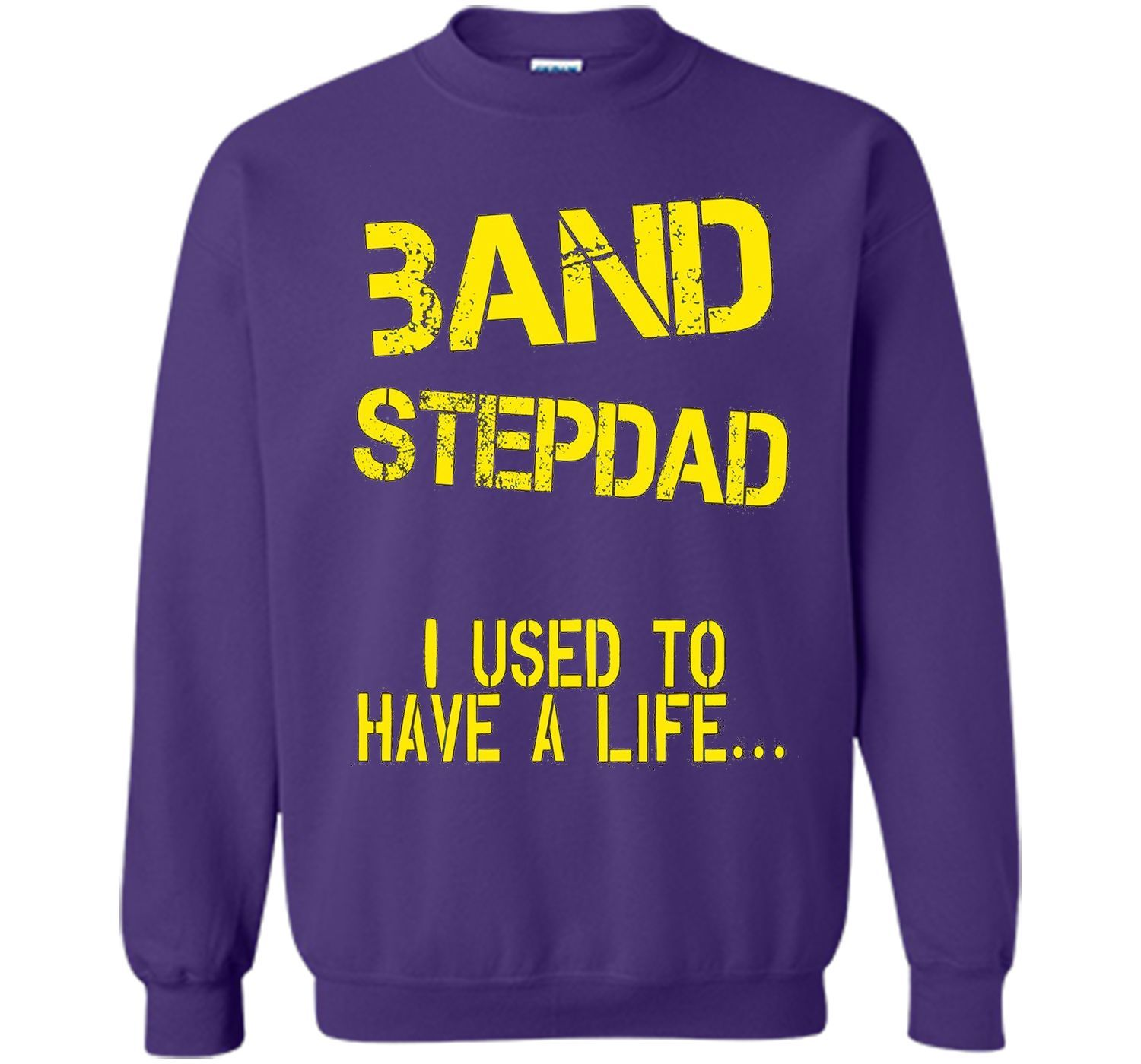 Funny Band Step Dad I Used To Have Life T-shirt Fathers Day