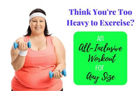the perfect exercise plan if you're morbidly obese