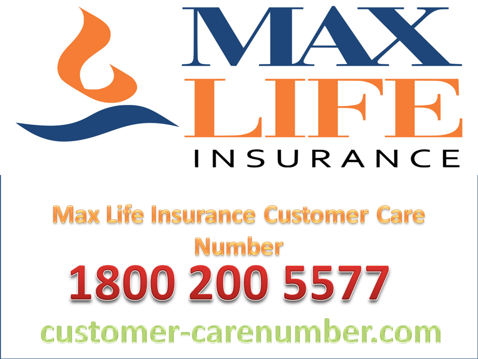 Max Life Insurance Customer Care Helpline Customer Care Best