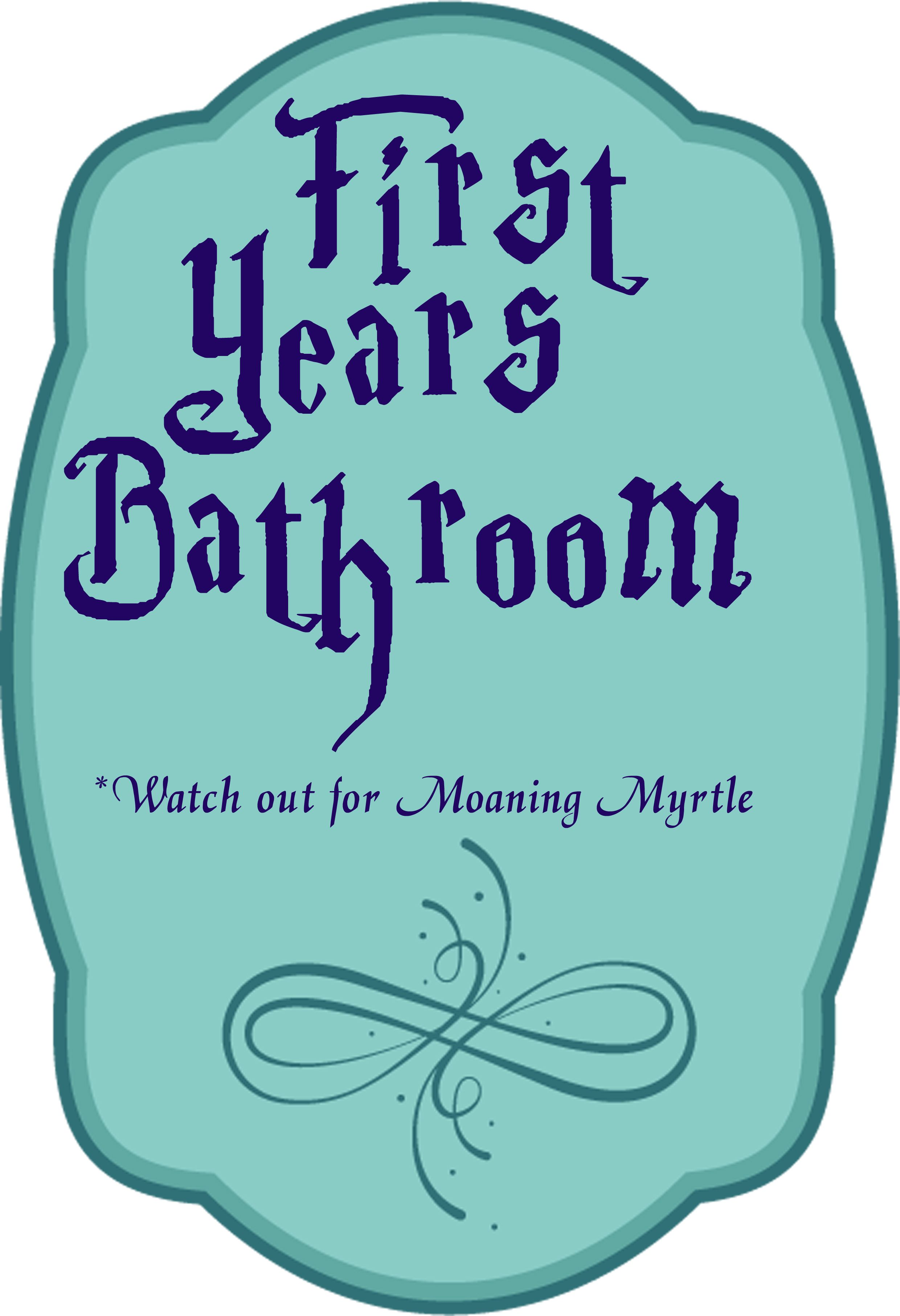 Printable bathroom sign -  First Years Bathroom Sign For Harry Potter Parties Print On A4