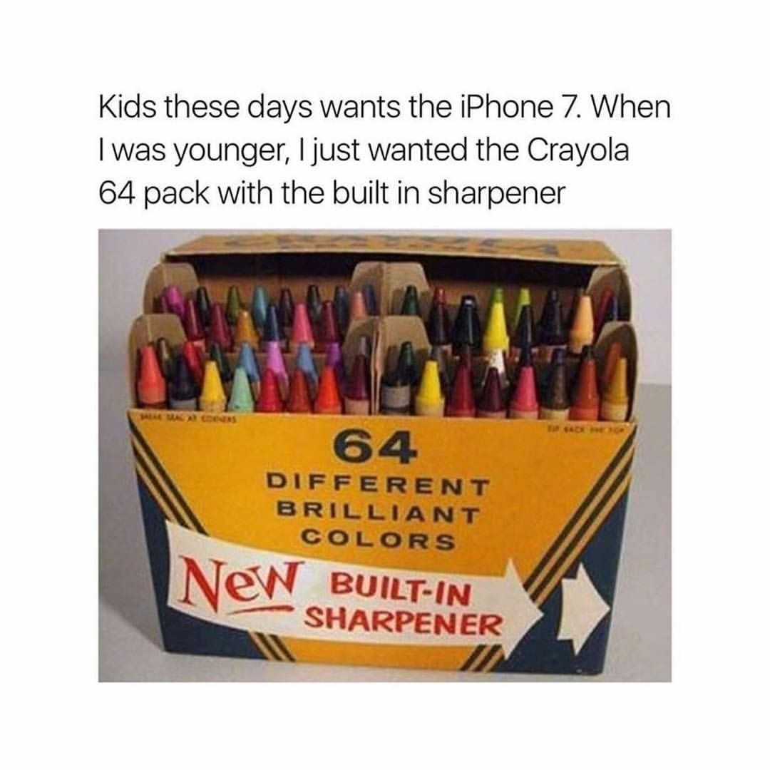 That Crayon Sharpener Was Everything I Thought It The Coolest Thing