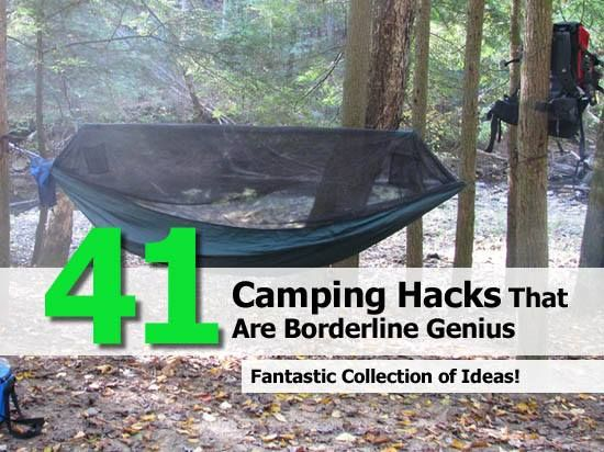 41 Camping Hacks That Are Borderline Genius These Tips And Tricks Will Guarantee You