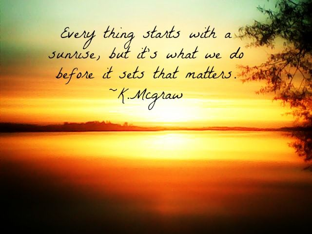 A Beautiful Sunset From 5 19 13 I Added A Quote To Go With It