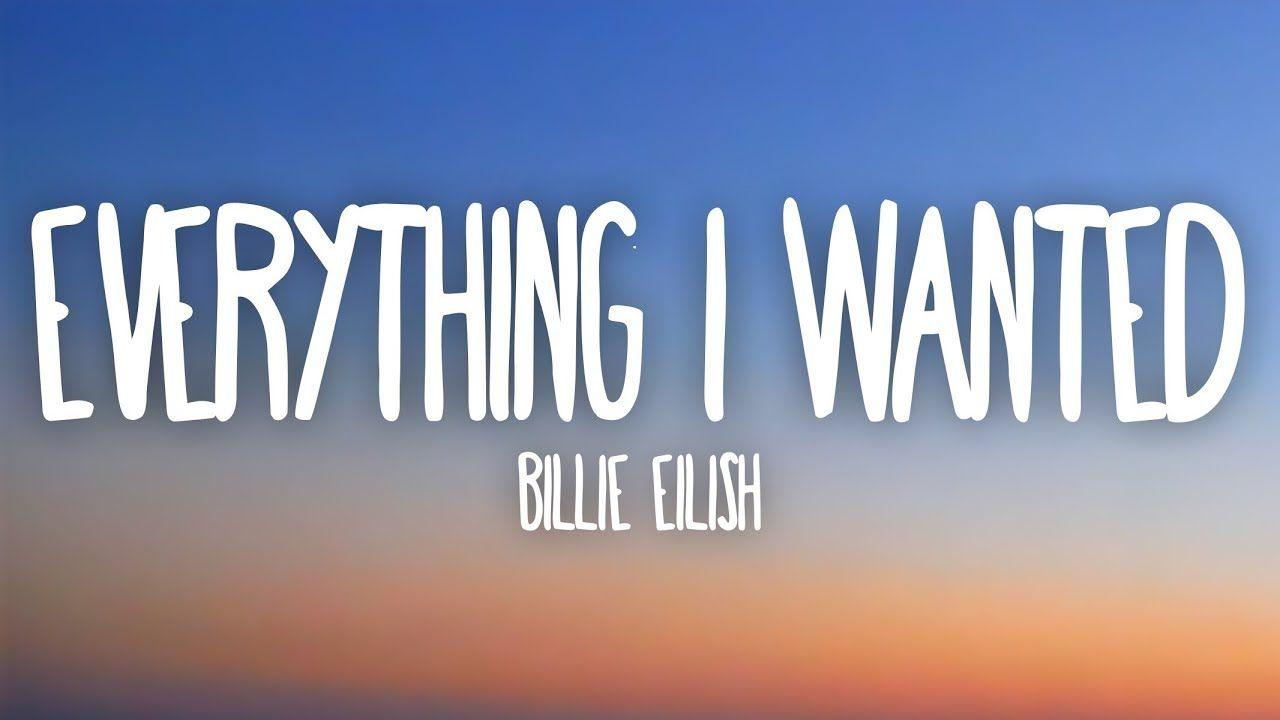 Billie Eilish Everything I Wanted Lyrics Youtube With