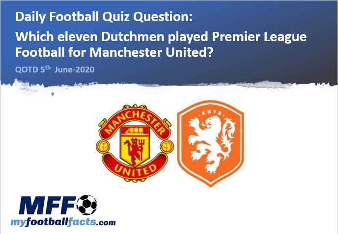 Question Of The Day June 2020 In 2020 Football Trivia Questions Premier League Football Football Trivia