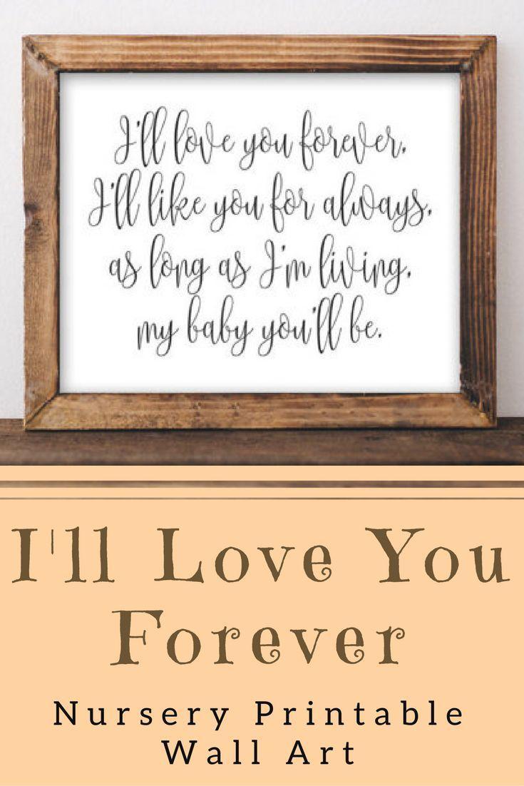Nursery Printable Wall Art I\'ll love you forever I\'ll like you for ...