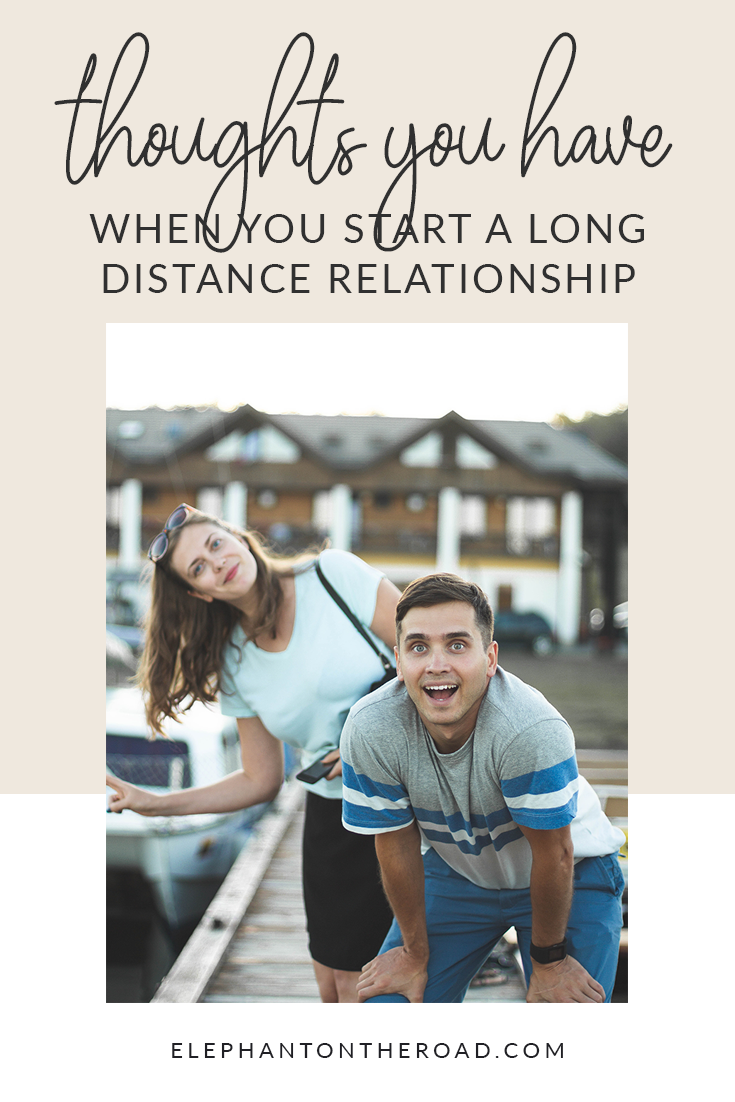 Thoughts You Have When You Start A Long Distance