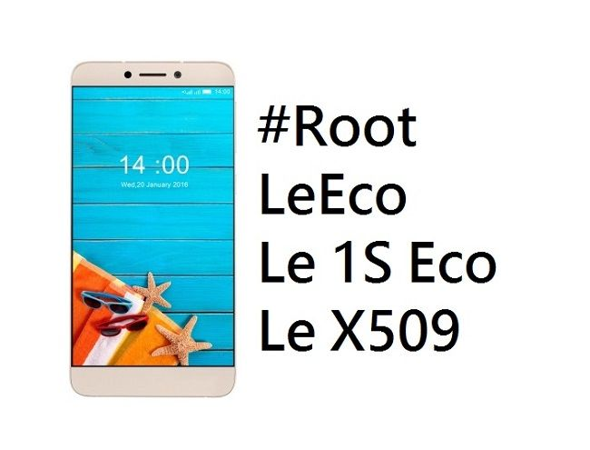 How to Root LeEco Le 1s Eco (Le X509) [100% Working]  Step