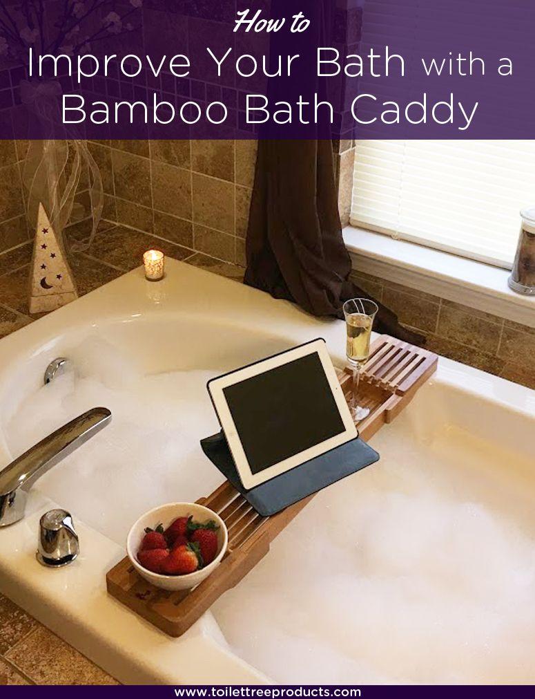How a Bamboo Bathtub Caddy can Improve Bath Experience | Bathtub ...