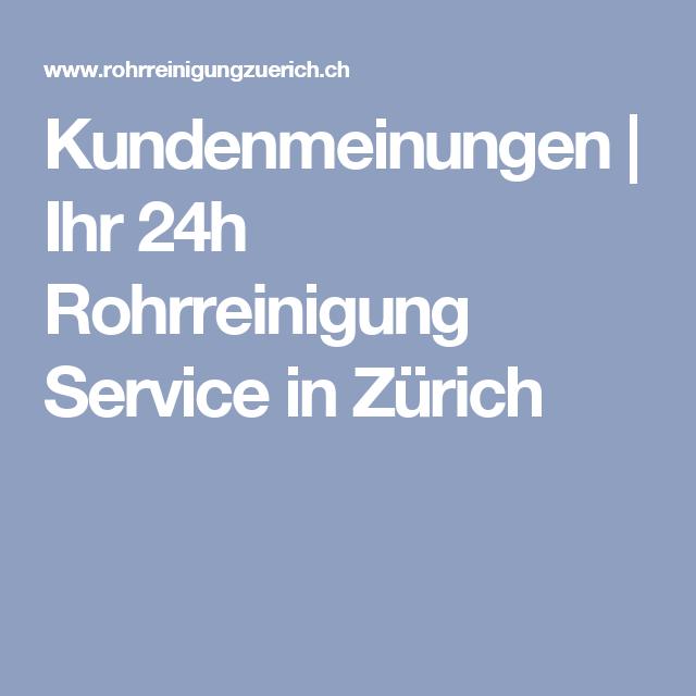 Kundenmeinungen Ihr 24h Rohrreinigung Service In Zurich Rohrreinigung Zurich Reinigen