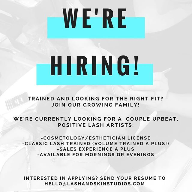 Calling All Lash Artists We Re Hiring We Are Currently Looking For A Couple Lovely Ladies Who Are Classic Lash Esthetician Growing Family Beauty Salon Decor