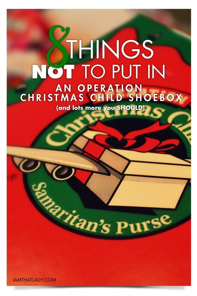 Christmas Shoebox.8 Things Not To Put In An Operation Christmas Child Shoebox