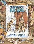 Adventures in the Ice Age (Good Times Travel Agency Series)