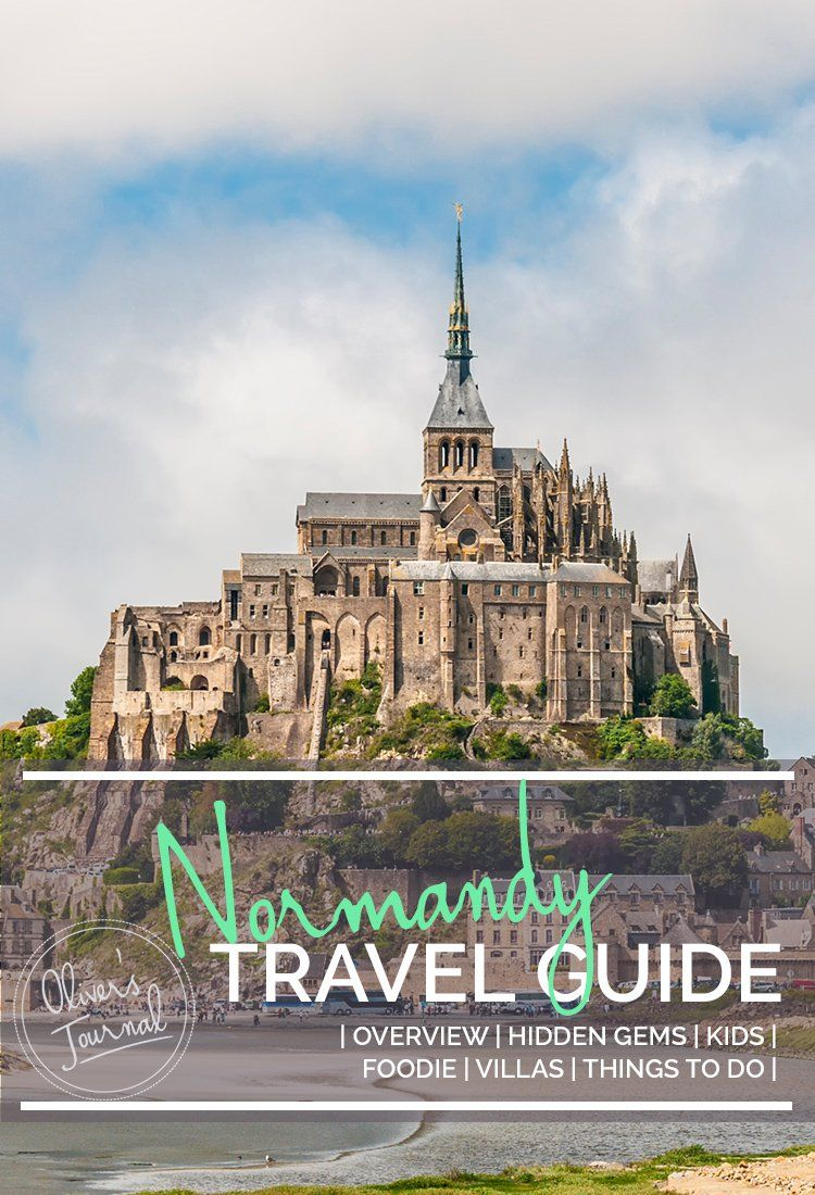 Normandy Travel Guide in 2019 | Europe 2017 | Normandy france