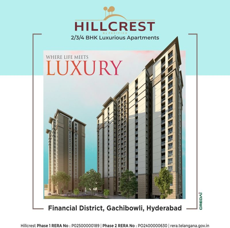 Hillcrest By Pacifica Companies 2 3 4 Bhk Flats In Gachibowli Hyderabad Apartments For Sale Residential Projects Hyderabad Pacifica Companies Hillcrest Housing Options Apartments For Sale