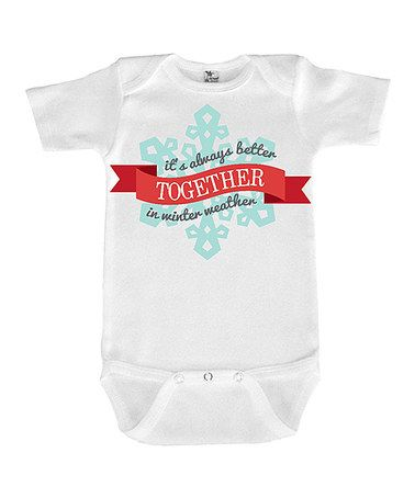 This White 'It's Always Better Together' Bodysuit - Infant is perfect! #zulilyfinds