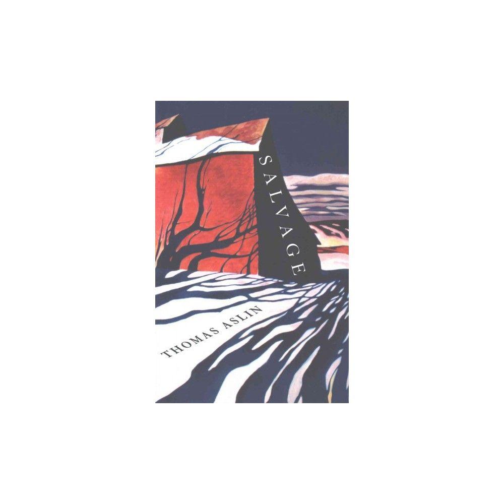 Salvage : Poems (Paperback) (Thomas Aslin)