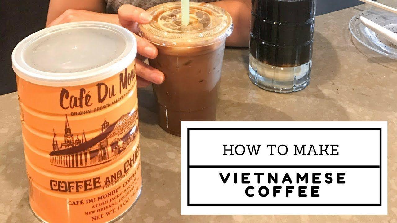 How to make vietnamese iced coffee cafe sua da youtube