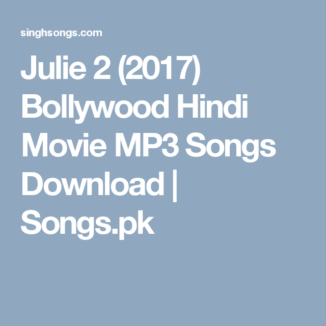 Julie 2 Kannada Movie Song Free Download