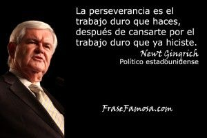 Frases De Newt Gingrich Frases De Perseverancia Frase