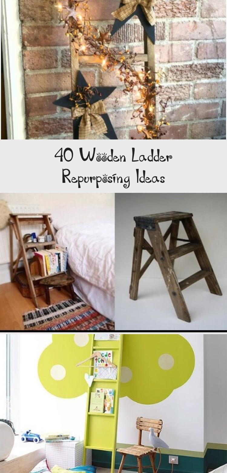 40 Wooden Ladder Repurposing Ideas In 2020 Wooden Diy Diy Decor Wooden Ladder