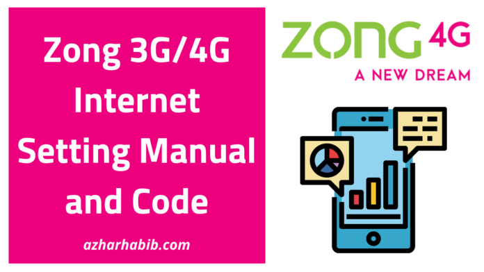 Zong 3g 4g Internet Setting Manual And Code In 2020 Internet Settings 4g Internet Internet Packages