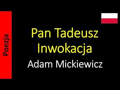 Pan Tadeusz Inwokacja Adam Mickiewicz Poezja Lektury