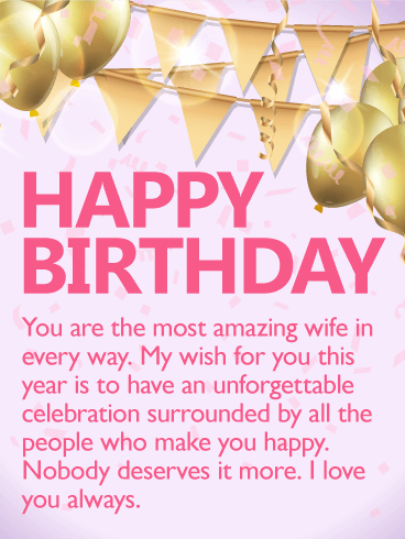 To the Most Amazing Wife - Happy Birthday Wishes Card: Golden ...