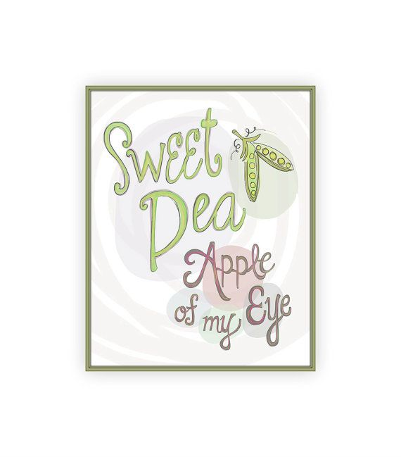 Sweet Pea Nursery Art Print Gender Neutral Baby Room Decor Le Of My Eye 8x10 Hand Drawn Quote Rhyme
