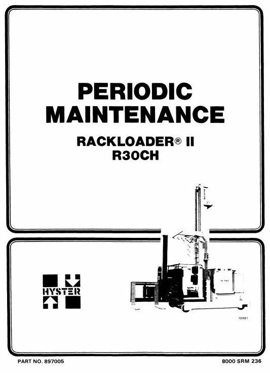Hyster Electric RackLoader II Type A186: R30CH Workshop