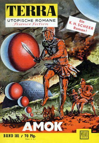 Terra SF 181 Amok   Karl Herbert Scheer  Titelbild 1. Auflage:  Johnny Bruck