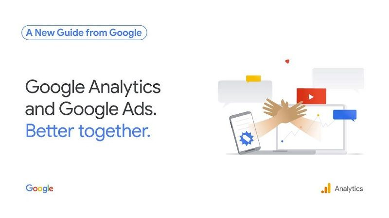 Google Published New Guide For Linking Google Analytics And Google