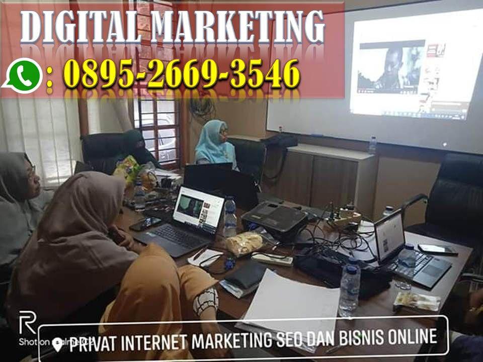 Kursus Digital Marketing Wa 0895 2669 3546 Digital Marketing Marketing Internet Marketing