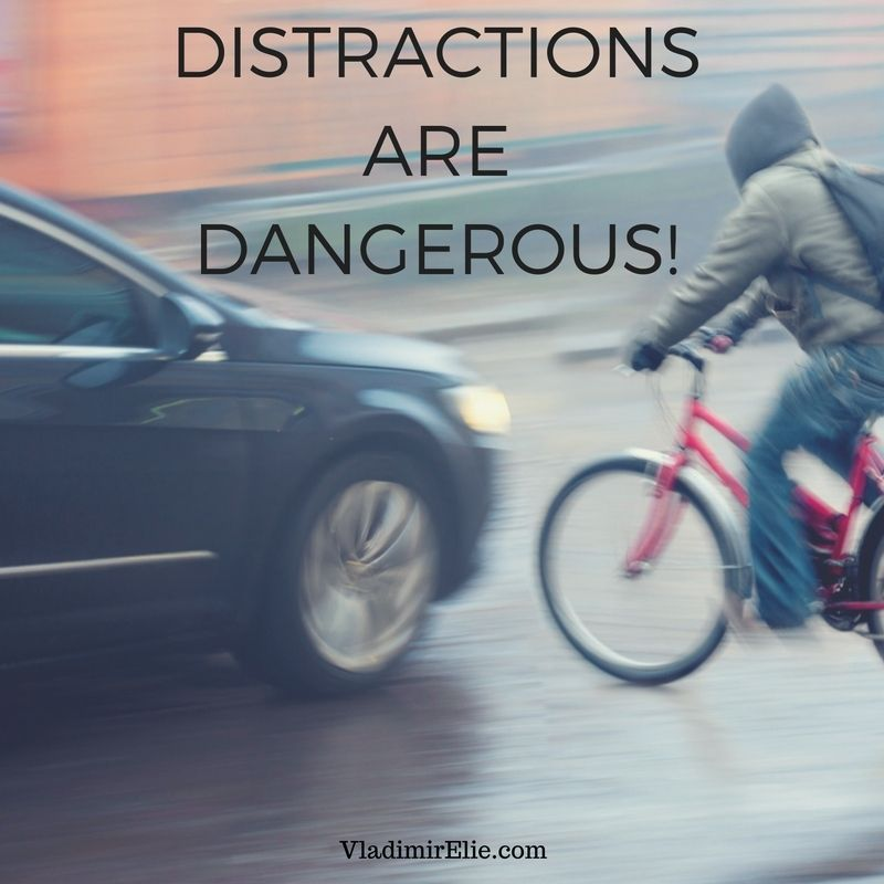 Distractions seek to monopolize your attention. Fight back