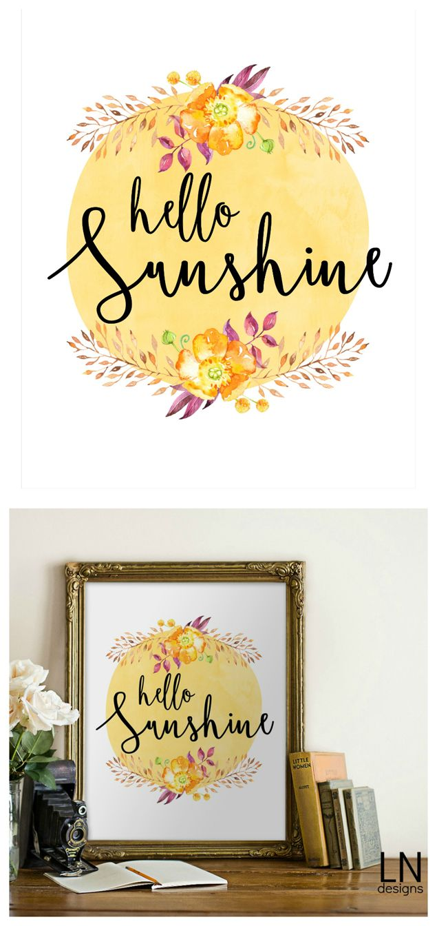 Hello Sunshine Print for your home. Easy to way to add color to your walls!