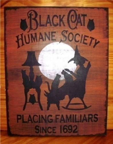 Primitive witch sign Halloween decorations Wood Signs Black Cat Humane Society Witches Rustic witchcraft wiccan kitchen cats samhain