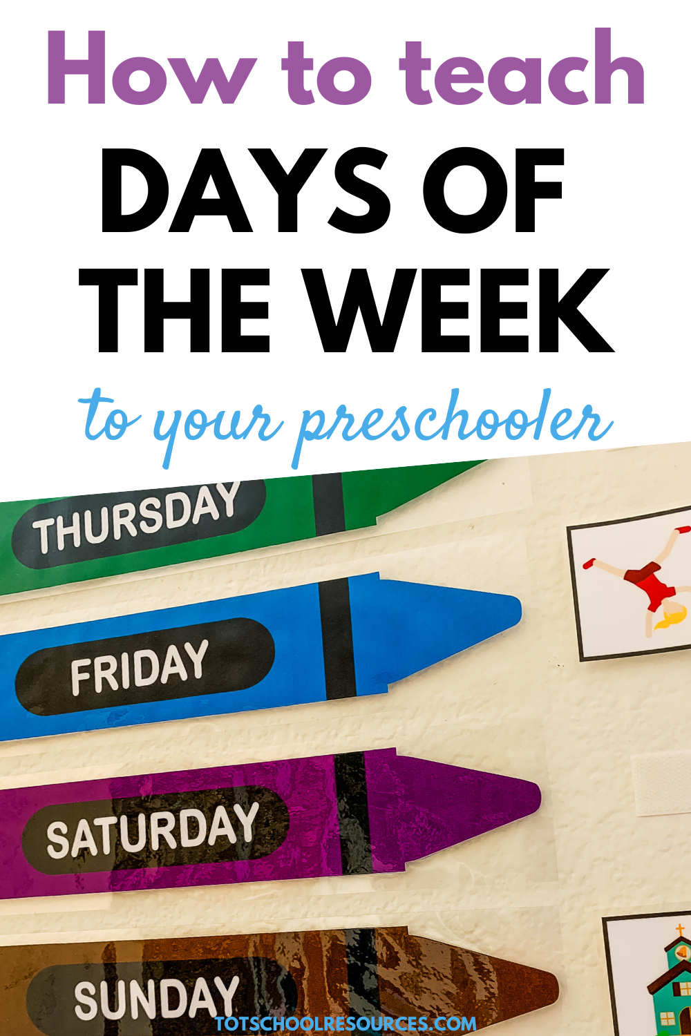 How To Teach Days Of The Week Kids Learning Activities Days Of The Week Activities Preschool Learning