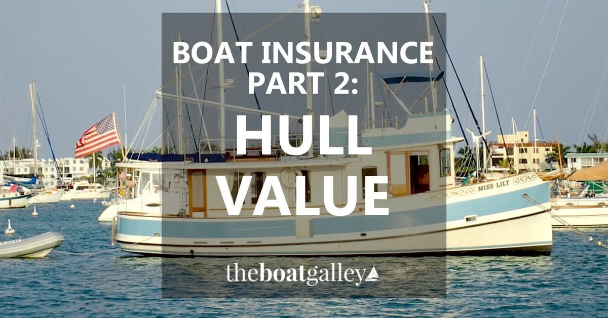 Boat Insurance Hull Values and Premiums (Görüntüler ile)