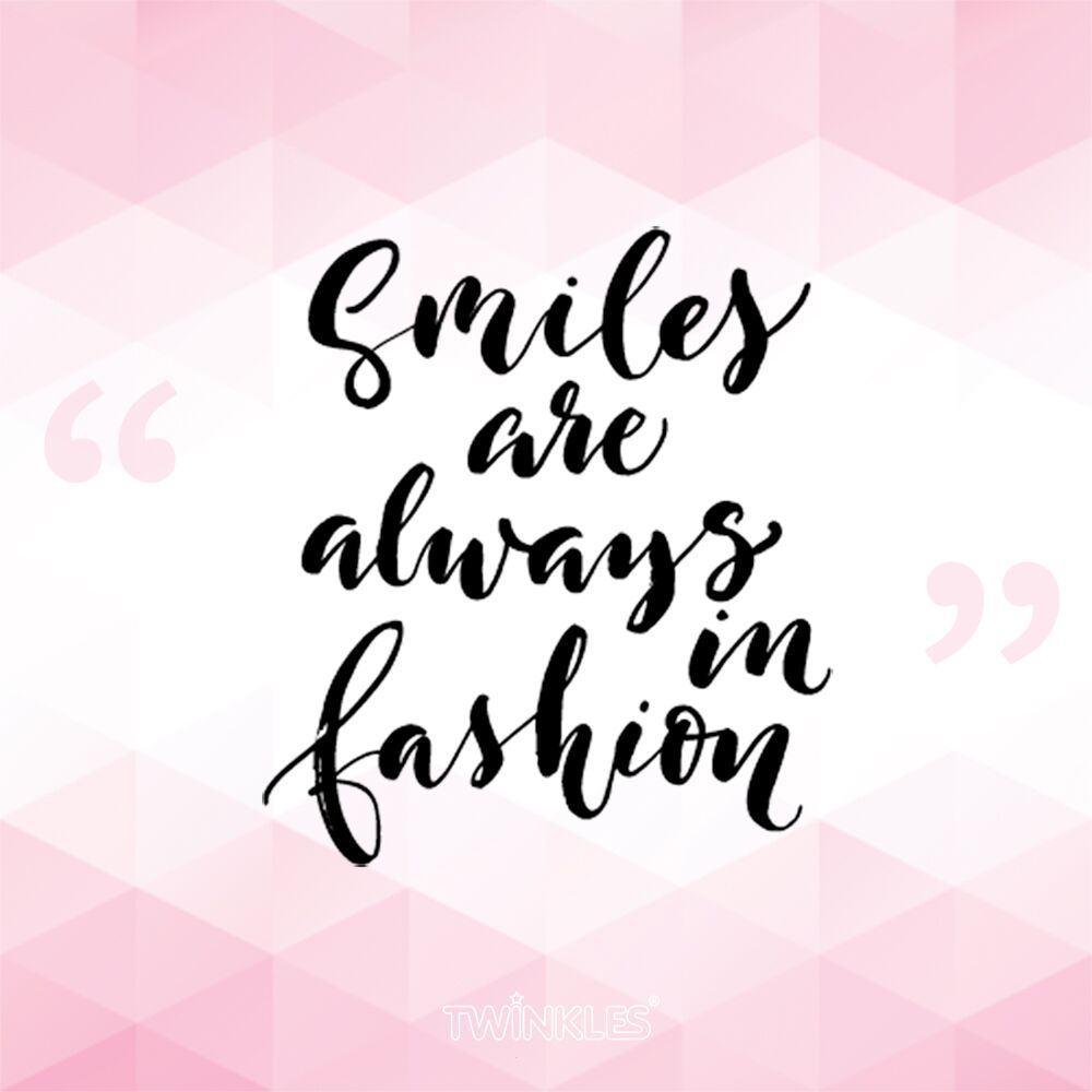 Not sure what to wear? Smiles are always in fashion..... http ... for Always Smile Quotes Images  26bof