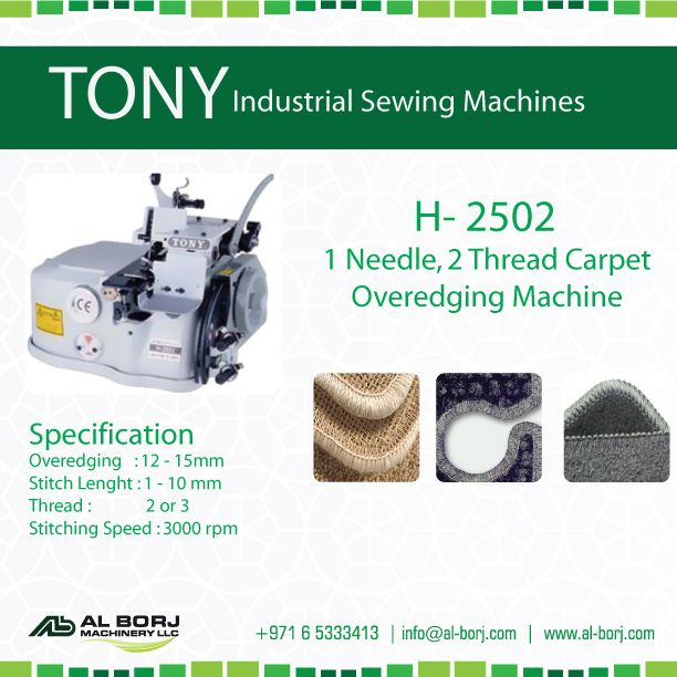 Tony H 2502 1 Needle 2 Thread Carpet Over Edging Machine For More Detail And Prices Please Contact Gohar Industrial Sewing Machine Sewing Hacks Carpet