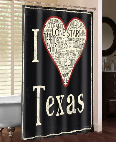 I Love Texas Shower Curtain Loving Texas My Love Texas
