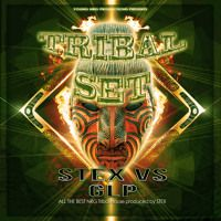 Stex vs GLP - Tribal Set (The Album) by young nrg productions on SoundCloud