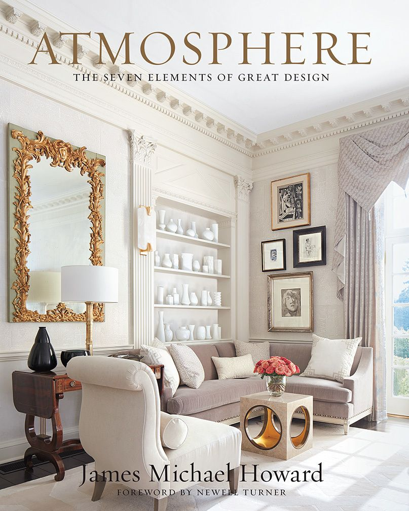 Pdf Download Atmosphere The Seven Elements Of Great Design Free Epub Interior Design Sherrill Furniture Best Interior Design