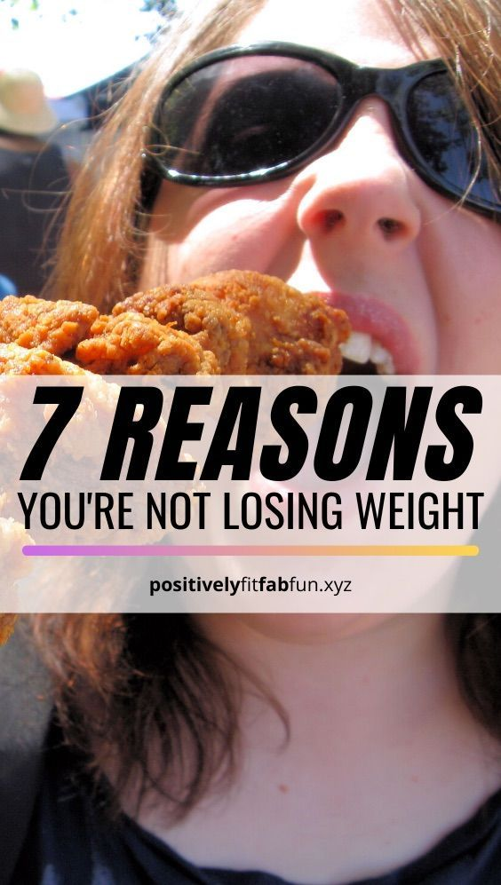 7 reasons why you're not losing weight | lose weight women | lose weight women tips | lose weight wo...